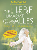 Die Liebe umarmt alles, m. Audio-CD