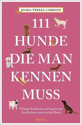 111 Hunde, die man kennen muss