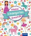 Meine Kindergartenfreunde - Feen & Einhörnern