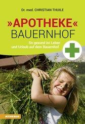 """Apotheke"" Bauernhof"