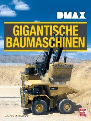 DMAX Gigantische Baumaschinen