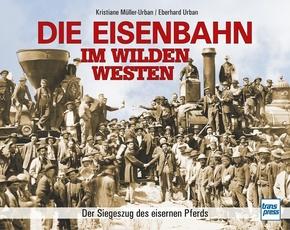 Die Eisenbahn im Wilden Westen