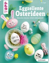 Eggzellente Osterideen