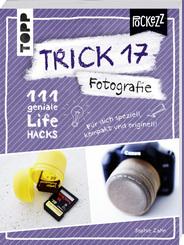 Trick 17 Pockezz - Fotografie 111 geniale Lifehacks