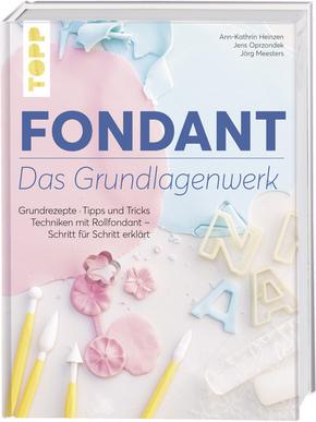 Fondant - Das Grundlagenwerk