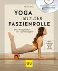 Yoga mit der Faszienrolle, m. DVD