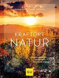 Kraftort Natur, m. Audio-CD