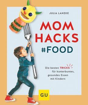 Mom Hacks - Food