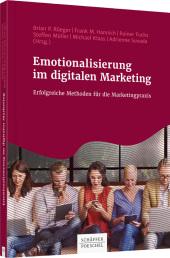Emotionalisierung im digitalen Marketing