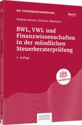 Die Steuerberaterprüfung: BWL, VWL und Finanzwissenschaften in der mündlichen Steuerberaterprüfung; .6
