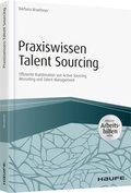 Praxiswissen Talent Sourcing