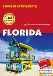 Iwanowski's Florida - Reiseführer von Iwanowski, m. 1 Karte