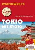 Iwanowski's Tokio mit Kyoto - Reiseführer, m. 1 Karte