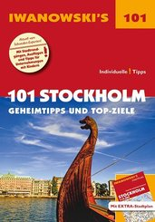 Iwanowski's 101 Stockholm - Reiseführer, m. 1 Karte