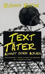 TextTäter - Knast oder Krieg - Tl.1