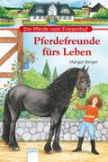 Die Pferde vom Friesenhof - Pferdefreunde fürs Leben