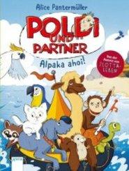 Poldi und Partner - Alpaka ahoi!