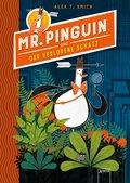 Mr. Pinguin und der verlorene Schatz