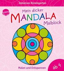Mein dicker Mandala-Malblock - Malen und Entspannen