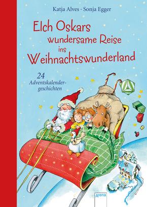 Elch Oskars wundersame Reise ins Weihnachtswunderland