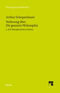 Vorlesung über Die gesamte Philosophie oder die Lehre vom Wesen der Welt und dem menschlichen Geiste - Tl.3