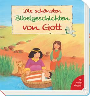 Die schönsten Bibelgeschichten von Gott
