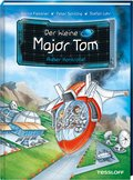Der kleine Major Tom: Außer Kontrolle!