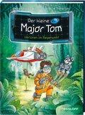 Der kleine Major Tom: Verloren im Regenwald