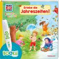 Was ist was Kindergarten: Erlebe die Jahreszeiten!