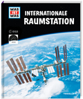 Was ist was. Internationale Raumstation
