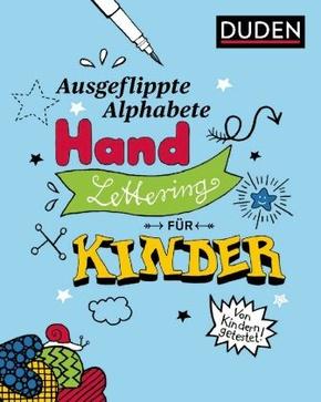Ausgeflippte Alphabete - Handlettering für Kinder