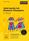 Jetzt werde ich Deutsch-Champion - Deutsch 2. Klasse