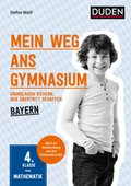 Mein Weg ans Gymnasium - Mathematik 4. Klasse - Bayern