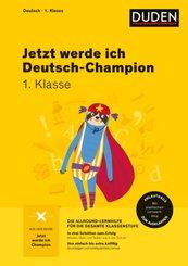 Jetzt werde ich Deutsch-Champion - Deutsch 1. Klasse
