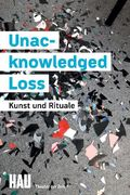 Unacknowledged Loss
