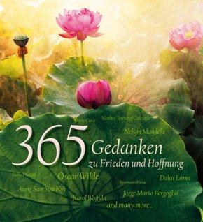 365 Gedanken zu Frieden und Hoffnung