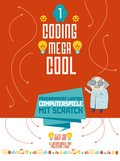 Coding megacool - Programmiere lustige Computerspiele mit Scratch