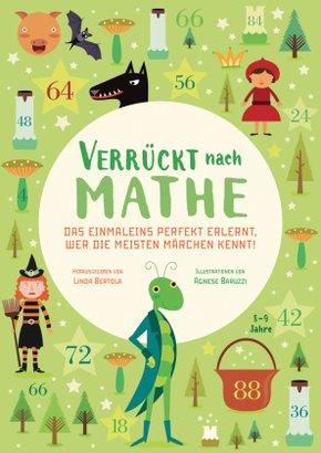 Verrückt nach Mathe - Das Einmaleins perfekt erlernt, wer die meisten Märchen kennt!