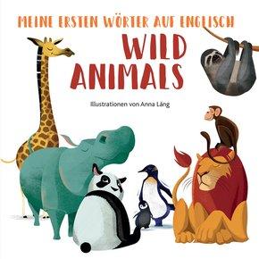 Meine ersten Wörter auf English - Wild Animals