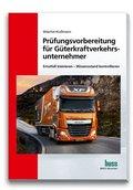 Prüfungsvorbereitung für Güterkraftverkehrsunternehmer