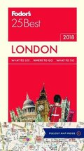 Fodor's 25 Best London 2018