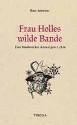 Frau Holles wilde Bande