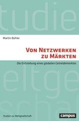 Von Netzwerken zu Märkten