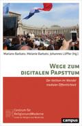 Wege zum digitalen Papsttum