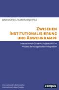 Zwischen Institutionalisierung und Abwehrkampf