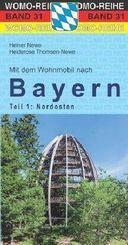 Mit dem Wohnmobil nach Bayern - Tl.1