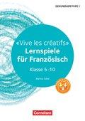 Vive les créatifs - Lernspiele für Französisch Klasse 5-10