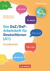 """""""Das bin ich"""" - das DaZ/DaF-Arbeitsheft für Deutschlerner (A1) Grundschule - Mit Aufgaben zum Gestalten, Schreiben und S"""