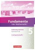 Fundamente der Mathematik, Gymnasium G9, Schleswig-Holstein: 5. Schuljahr, Arbeitsheft mit Lösungen