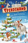 Der Esel Pferdinand - Ein Esel unterm Weihnachtsbaum